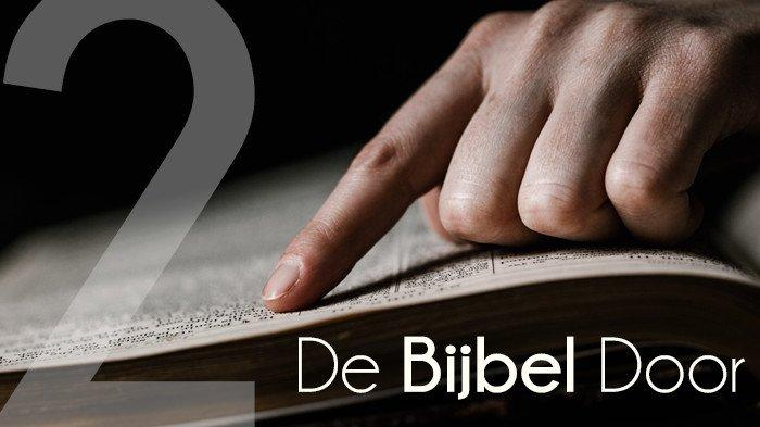 De Bijbel door 2